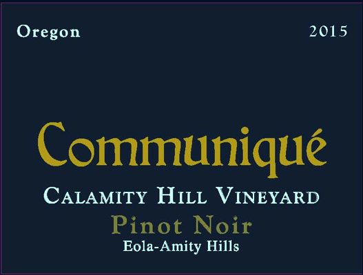 Calamity Hill Vineyard Pinot Noir