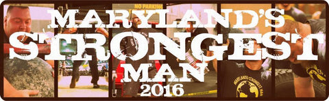 Maryland's Strongest Man 2016 | The Loyal Brand