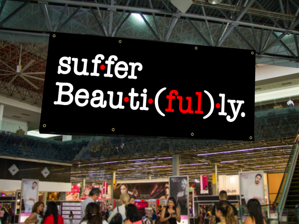 Suffer Beautifully Banner