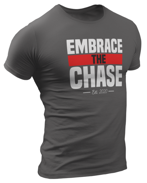 Embrace The Chase T-Shirt | Investors Underground