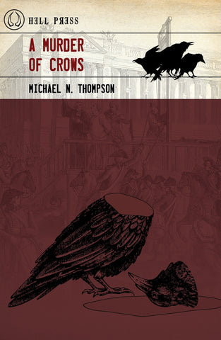 A Murder of Crows by Michael N. Thompson