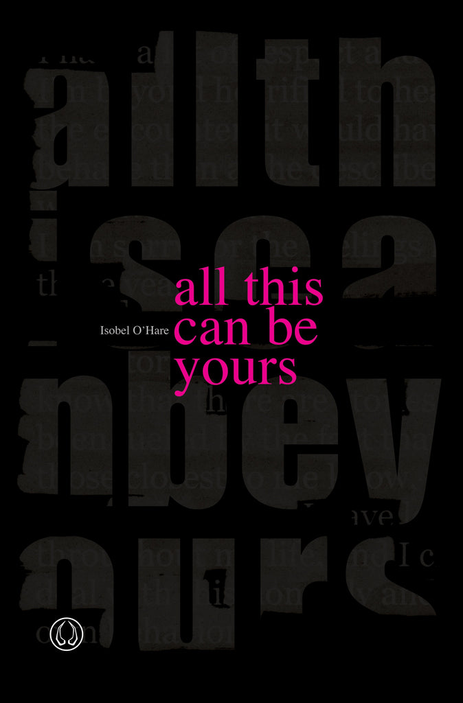 PREORDER all this can be yours by Isobel O'Hare (paperback edition)
