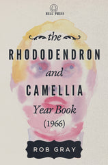 The Immaculate Collection / The Rhododendron and Camellia Year Book (1966) by Rob Gray