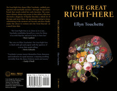 The Great Right-Here by Ellyn Touchette