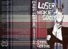 Loser Makes Good (remastered) by Greg Gerding