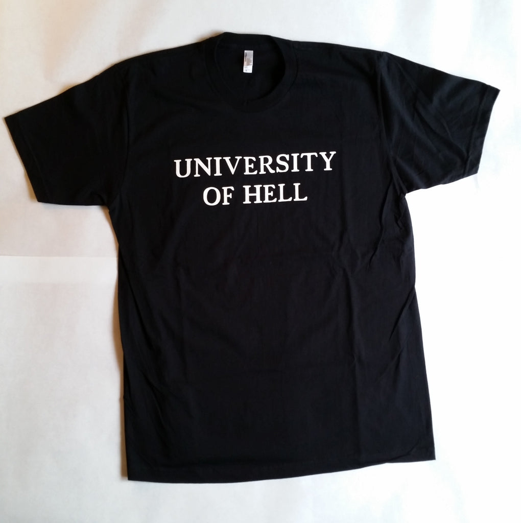 ALL NEW Unisex Short Sleeve Black T-Shirt University of Hell Press NEW Design