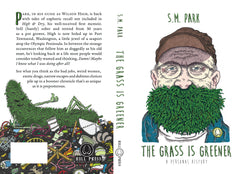 The Grass Is Greener by Stephen M. Park