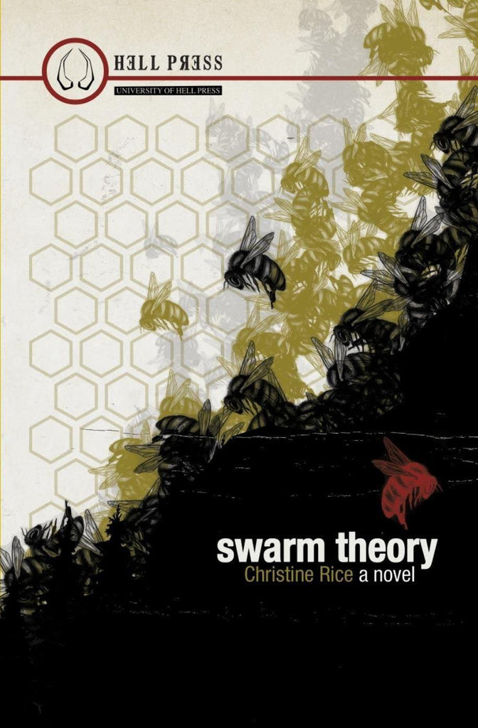 Swarm Theory by Christine Rice