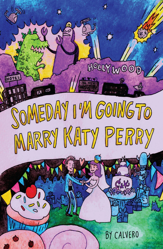 someday i'm going to marry Katy Perry by Calvero