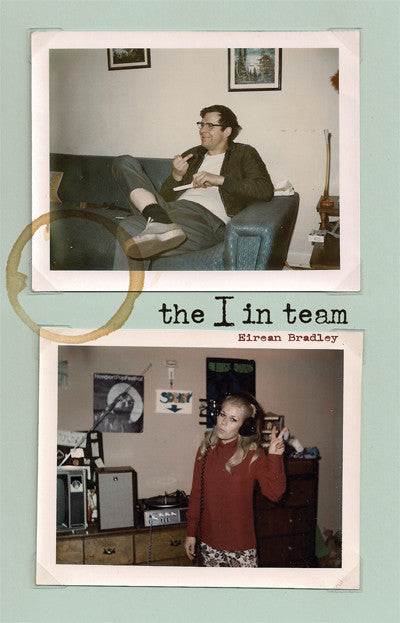 the I in team by Eirean Bradley
