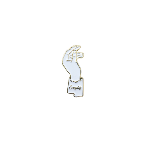 Everyday Life Pin