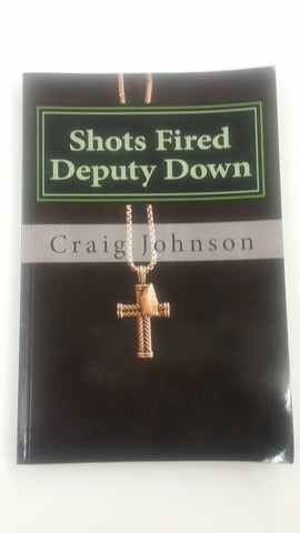 Shots Fired Deputy Down Book