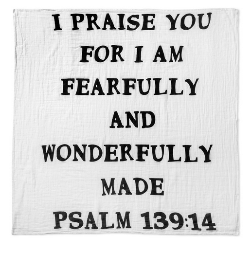 Fearfully and Wonderfully Made Swaddle Blanket