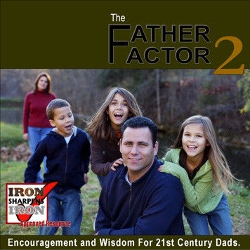 Iron Sharpens Iron - The Father Factor CD Volume 2