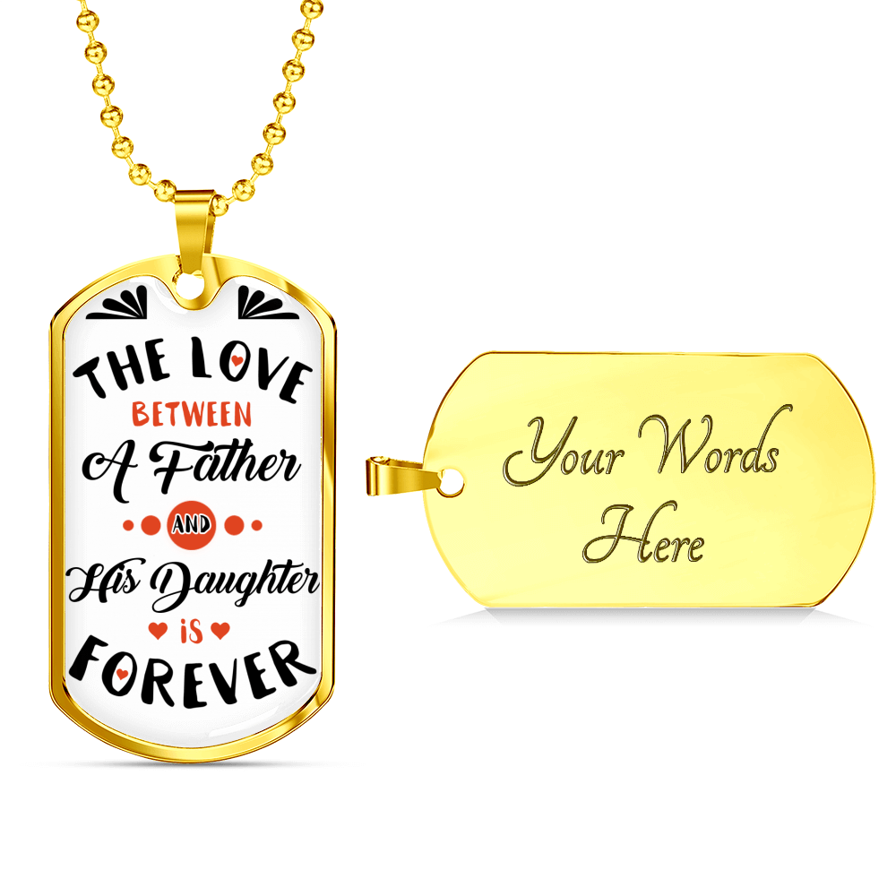 Father Daughter Forever Dog tag