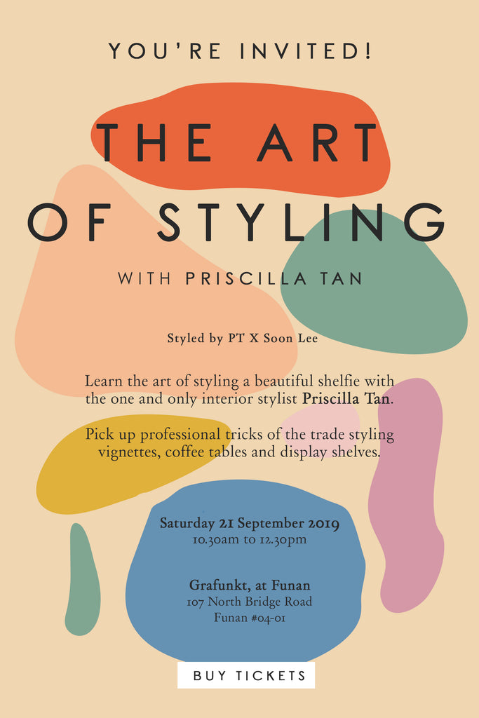 The Art of Styling with Priscilla Tan