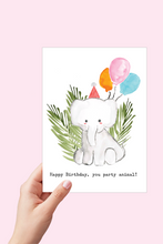 Load image into Gallery viewer, Elephant Happy Birthday Card, Happy Birthday you Party Animal, Birthday Card, Printable Card