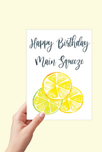 Load image into Gallery viewer, Happy Birthday Main Squeeze Card, Birthday Card, Citrus Card, Lemons and Limes, Printable Card