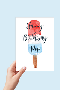 Happy Birthday Pop, Red, White and Blue, Birthday Card for Dad, Popsicle Card, Birthday Card for Grandpa, Printable Card