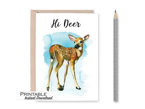Hi Deer Card, Baby Deer Card, Fawn, Just Because Card, Watercolor Card, Printable Card