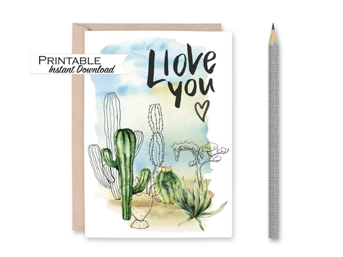 I Love You Cactus Card, Succulents Anniversary Card, Watercolor Cactus Card, Valentines Day Card for Him, Printable Valentines Card