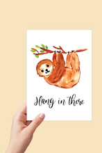 Load image into Gallery viewer, Hang in there Card, Encouragement Card, Sloth Card, Printable Card