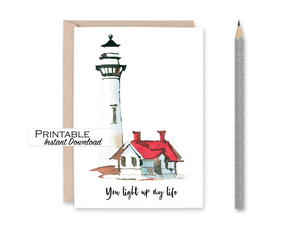 You Light up my Life Card, Watercolor Lighthouse, Encouragement Card, Printable Card