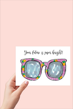 Load image into Gallery viewer, Your Future is Super Bright Card, Congrats Card, Pineapple Sunglasses, Printable Card