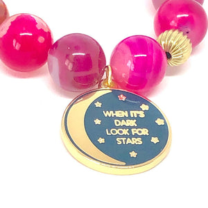 Moon Charm Bracelet. When it's Dark Look for Stars. Hot Pink Bracelet. Healing Bracelet.