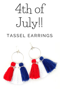 4th of July Hoop Earrings, 4th of July Swag, Tassel Earrings, Red White and Blue Earrings, Summer Earrings