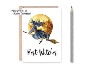 Best Witches Card, Witchy, Halloween Card, Witch Card, Printable Card