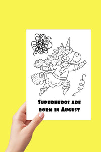 August Birthday, Superhero Birthday Card, Unicorn Birthday, Coloring Pages, Printable Card