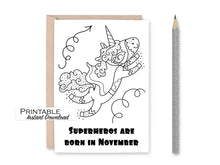 Load image into Gallery viewer, November Birthday, Superhero Birthday Card, Unicorn Birthday, Coloring Pages, Printable Card