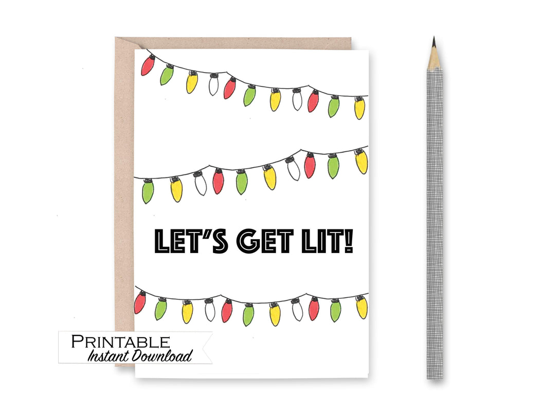 Let's Get Lit, Christmas Card, Printable Christmas Card