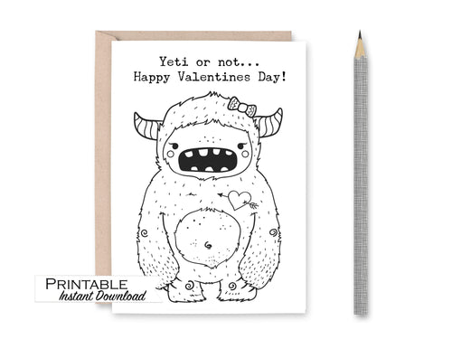Yeti Valentines Card, Yeti or Not Happy Valentines Day, Coloring Page, Kids Valentines Card, Funny Valentines Card, Valentine Printable