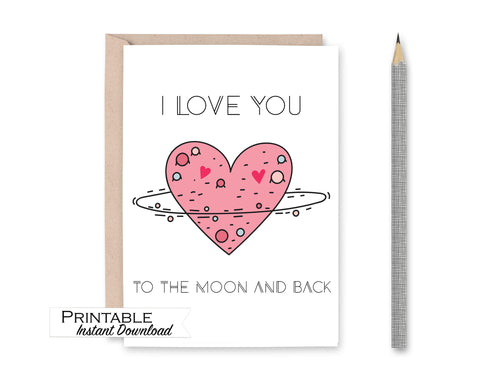 I Love You to the Moon and Back Printable Heart Card, Anniversary Card, I Love you Card, Kids Valentines Card, Instant Download