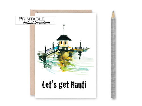 Let's Get Nauti Anniversary Card for Him, Naughty Anniversary Card, Valentines Day Card, Nautical Watercolor Card, Printable Card