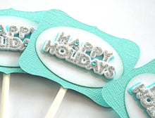 Load image into Gallery viewer, Happy Holidays Cupcake Toppers. Aqua and Glittery Cupcakes. Holiday Party Decor.