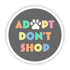 Big Moods - Adopt Don't Shop Multicolor Sticker