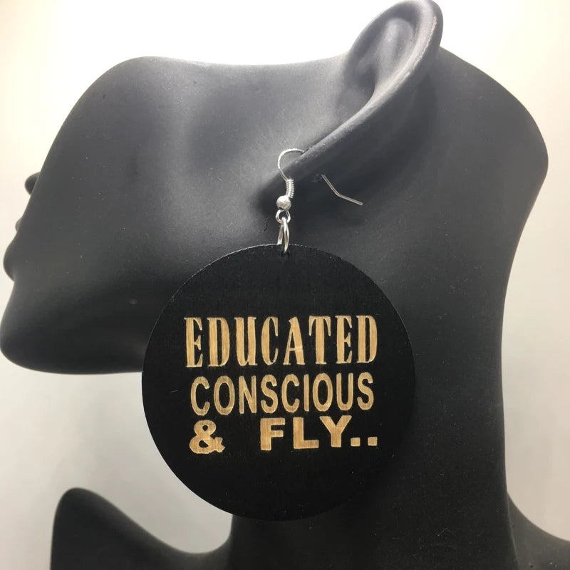 Educated Conscious and Fly Wood Earrings