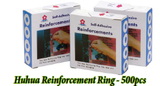Huhua Reinforcement Ring - 500 pcs