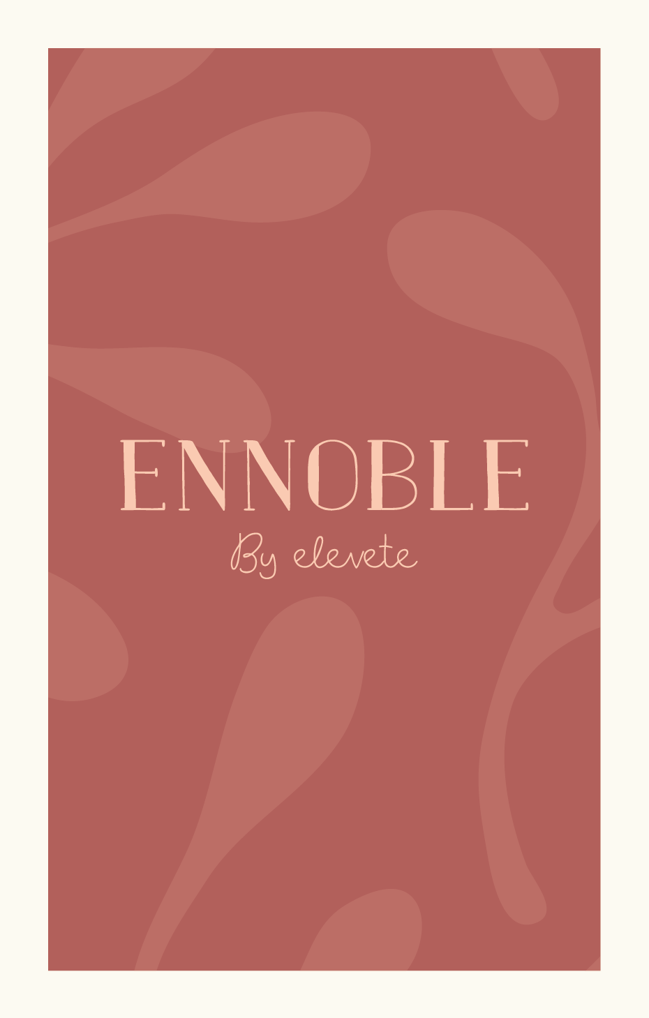 Ennoble by Elevete | Official Online Flagship Store