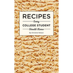 Recipes Every College Student Should Know