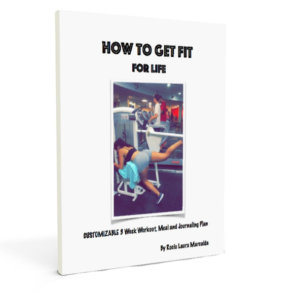 How To Get Fit For Life Program
