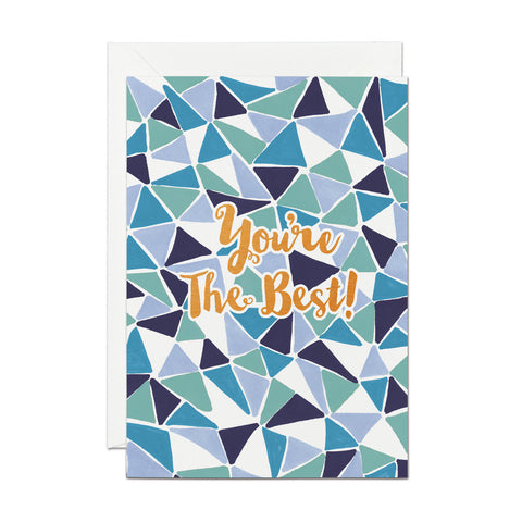 You're The Best- Copper Foil greeting card (PACK OF 6)