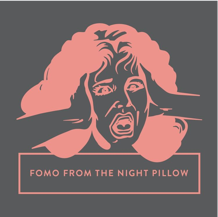 NIGHT pillow FOMO