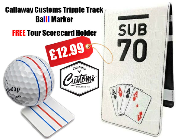 Callaway Golf Tour Issue Customs Triple Track Ball Marker FREE Sub70 Scorecard Holder