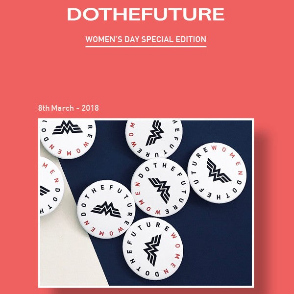 March'18 #Dothefuture > Women's Day Special Edition