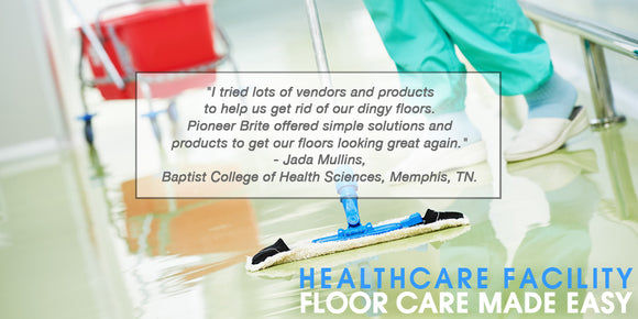 Healthcare facility cleaning by Pioneer Brite