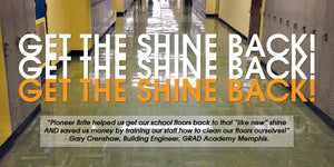 Clean school floors by Pioneer Brite